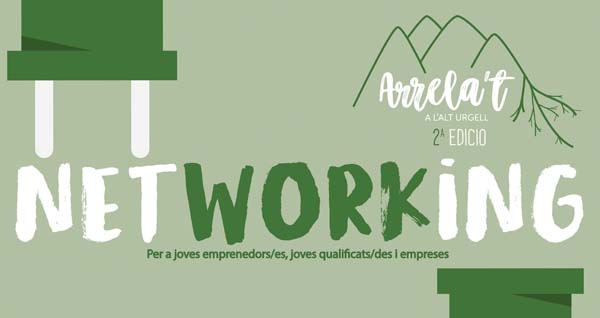 "Networking ""Arrela't a l'Alt Urgell"","